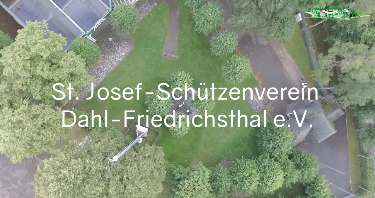 Schützengrüße an den St. Josef-Schützenverein Dahl-Friedrichsthal   3. Teil des Platzrundgangs